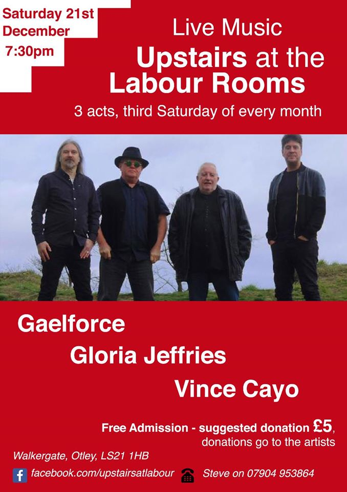 Gaelforce, Gloria Jeffries, Vince Cayo @ Upstairs at Otley Labour Rooms