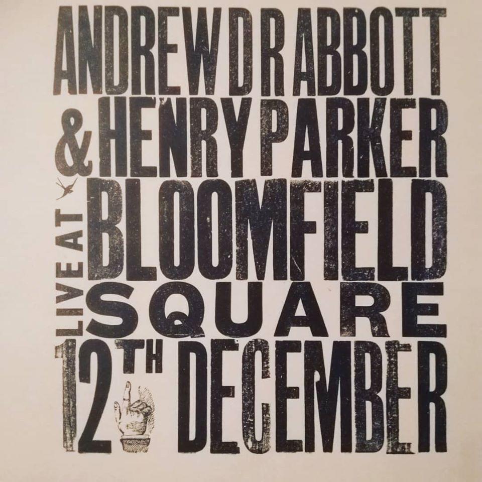 Andrew DR Abbott & Henry Parker, live! @ Bloomfield Square